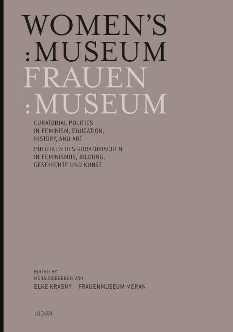 Women's.Museum_Elke-Krasny_Loecker_2013