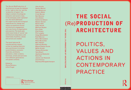 The-Social-(Re)Production-of-Architecture_Politics,-Values-and-Actions-in-Contemporary-Practice_2017
